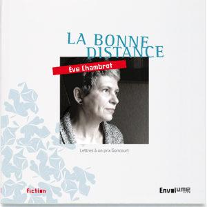 LaBonneDistance_EveChambrot_Envolume