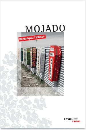 Mojado de Dominique Falkner éditions Envolume