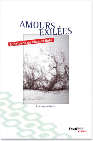 Amours exilées de Godofredo de Oliveira Neto aux édition Envolume