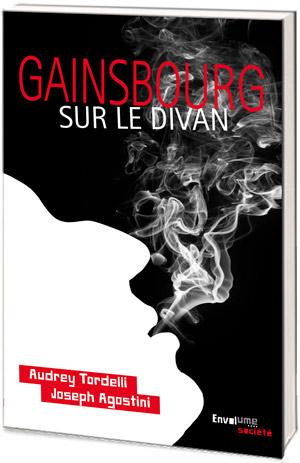Gainsbourg sur le divan Joseph Agostini AUdrey Tordelli éditions Envolume
