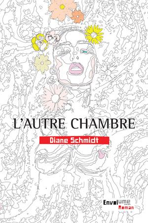 L'Autre chambre de Diane Schmidt éditions Envolume