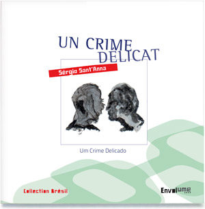 Un crime délicat Sergio sant anna Envolume