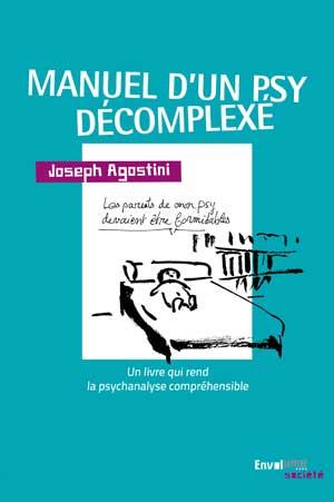 Manuel d'un psy décomplexé de Joseph Agostini ilustré par Jean-Luc de Antoni