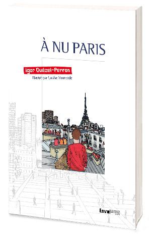A nu Paris Igor Quézel-Perron éditions Envolume
