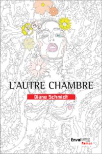 Envolume L'autre chambre Diane Schmidt
