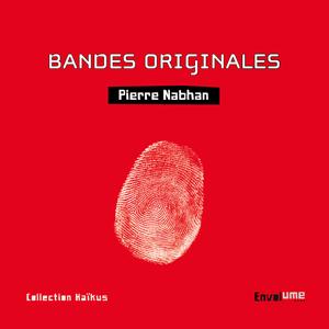 Bandes originales de Pierre Nabhan