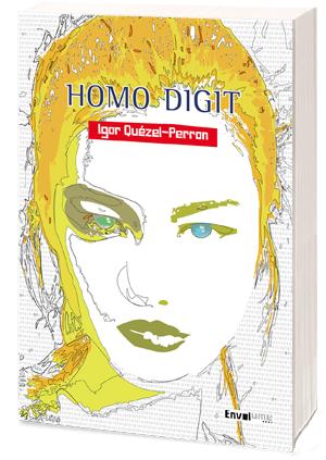 Homo-Digit-igor-Quezel-Perron-Envolume-
