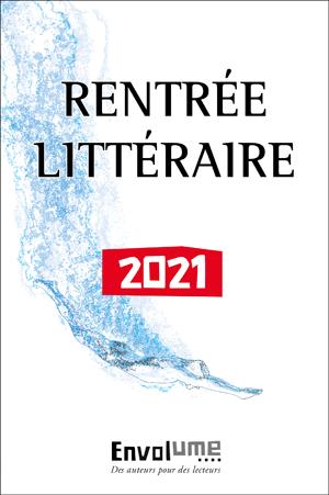 Rentrée littéraire 2021 Envolume